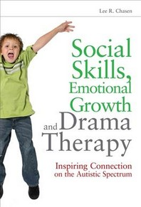 Social Skills, Emotional Growth and Drama Therapy