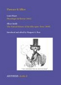 Flaneurs & Idlers(BR)Louis Huart: Physiologie du flaneur (1841)(BR)Albert Smith: The Natural History of the Idler upon Town (1848)