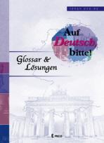 AUF DEUTSCH BITTE: GLOSSAR LOSUNGEN