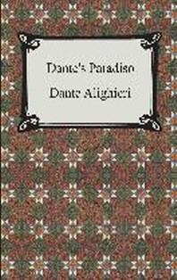 Dante's Paradiso (The Divine Comedy, Volume 3, Paradise)