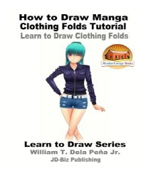 How to Draw Manga Clothing Folds Tutorial - Learn to Draw Clothing Folds