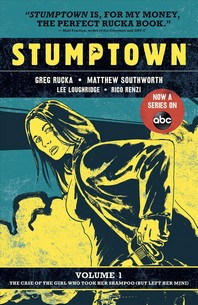Stumptown Vol. 1, 1