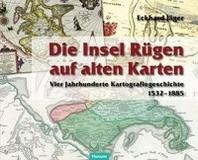 Die Insel Ruegen auf alten Karten