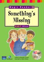 SOMETHING S MISSING (G5)