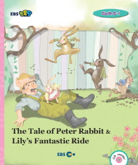 EBS 초목달 The Tale of Peter Rabbit & Lily s Fantastic Ride