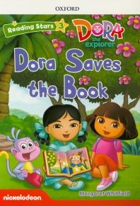 DORA the Explorer. 3: Dora Saves the Book