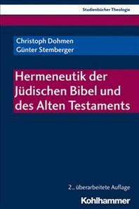 Hermeneutik Der Judischen Bibel Und Des Alten Testaments