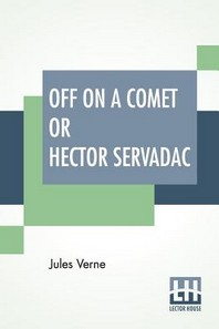 Off On A Comet Or Hector Servadac