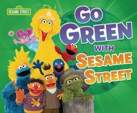 Go Green with Sesame Street (R)