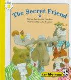 The Secret Friend, Stage 3, Let Me Read Series