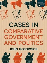 Cases in Comparative Government and Politics
