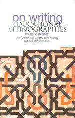 On Writing Educational Ethnographies