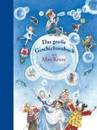 Das grosse Geschichtenbuch von Max Kruse