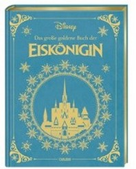 Disney: Das grosse goldene Buch der Eiskoenigin