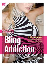 Bling Addiction