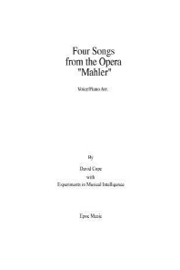 """Four Songs from the Opera """"Mahler"""" Vocal/piano arr."""