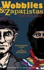 Wobblies & Zapatistas