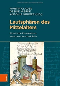 Lautspharen Des Mittelalters