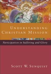 Understanding Christian Mission