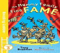 The Mummy Family Find Fame (Reading Ladder Level 3)