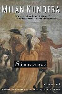 Slowness