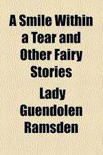 A Smile Within a Tear and Other Fairy Stories