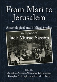 From Mari to Jerusalem and Back
