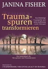 Traumaspuren transformieren
