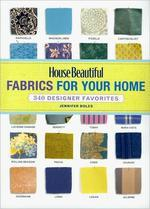 House Beautiful Fabrics for Your Home
