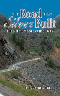 The Road That Silver Built