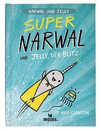 Super Narwal und Jelly, der Blitz