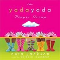 The Yada Yada Prayer Group Lib/E