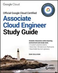 Official Google Cloud Certified Associate Cloud Engineer Study Guide
