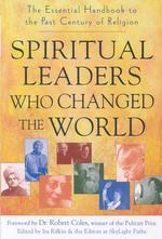 Spiritual Leaders Who Changed the World