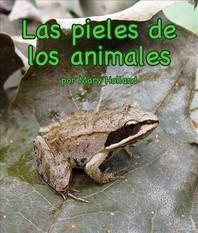 Las Pieles de Los Animales (Animal Skins) [spanish Edition]