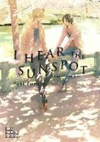 I Hear the Sunspot