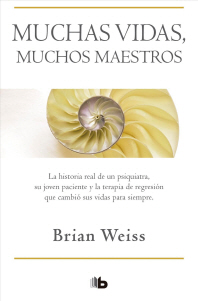 Muchas Vidas, Muchos Maestros / Many Lives, Many Masters