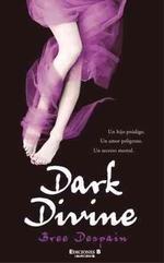 Dark Divine = The Dark Divine