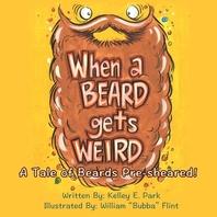 When a Beard Gets Weird
