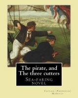 The pirate, and The three cutters By