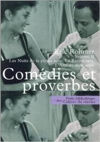 Comedies Et Proverbe Volume Ii Les Nuits De La Pleine Lune, Le Rayon Vert, L'Ami De Mon Amie