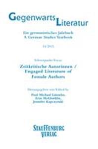 Zeitkritische Autorinnen / Engaged Literature of Female Authors