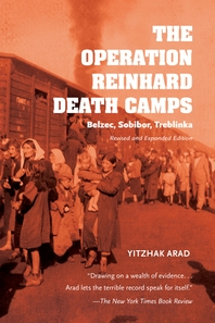 The Operation Reinhard Death Camps