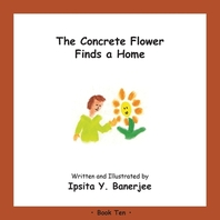 The Concrete Flower Finds a Home