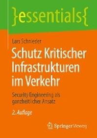 Schutz Kritischer Infrastrukturen Im Verkehr