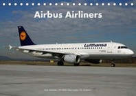 Airbus Airliners (Tischkalender 2022 DIN A5 quer)