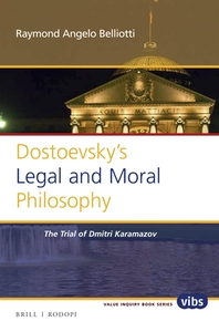 Dostoevsky's Legal and Moral Philosophy