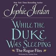 While the Duke Was Sleeping Lib/E