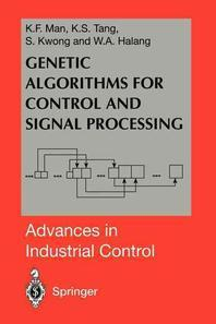 Genetic Algorithms for Control and Signal Processing