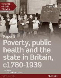 Edexcel A Level History, Paper 3: Poverty, Public Health and